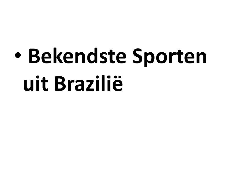 Bekendste Sporten uit Brazilië