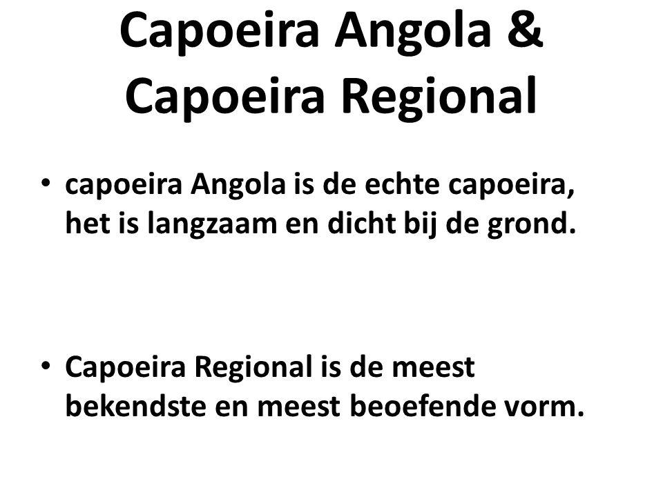 Capoeira Angola & Capoeira Regional