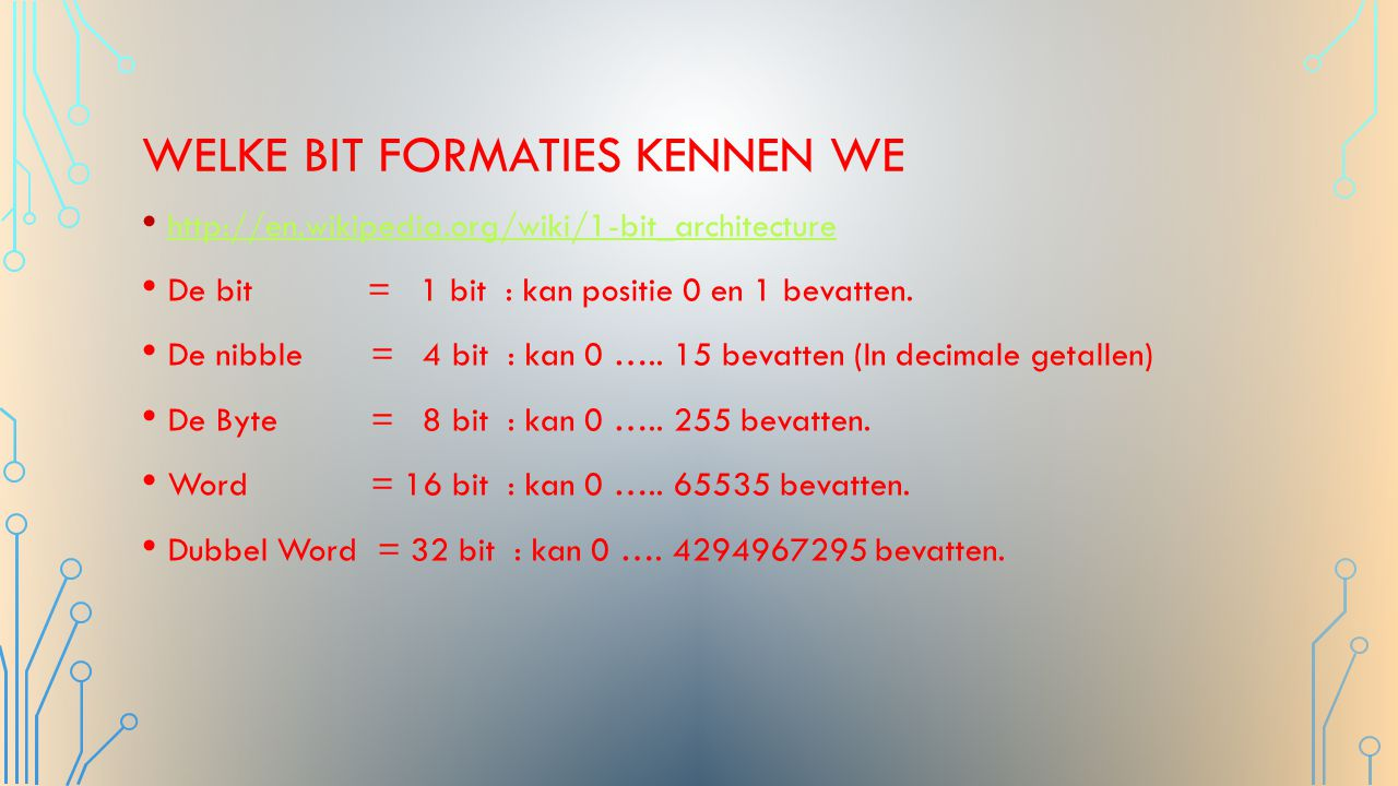 Welke bit formaties kennen we