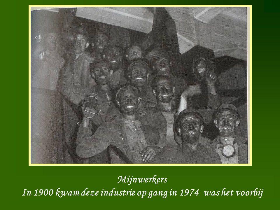 In 1900 kwam deze industrie op gang in 1974 was het voorbij