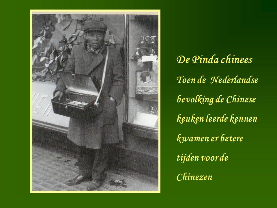 De Pinda chinees Toen de Nederlandse bevolking de Chinese