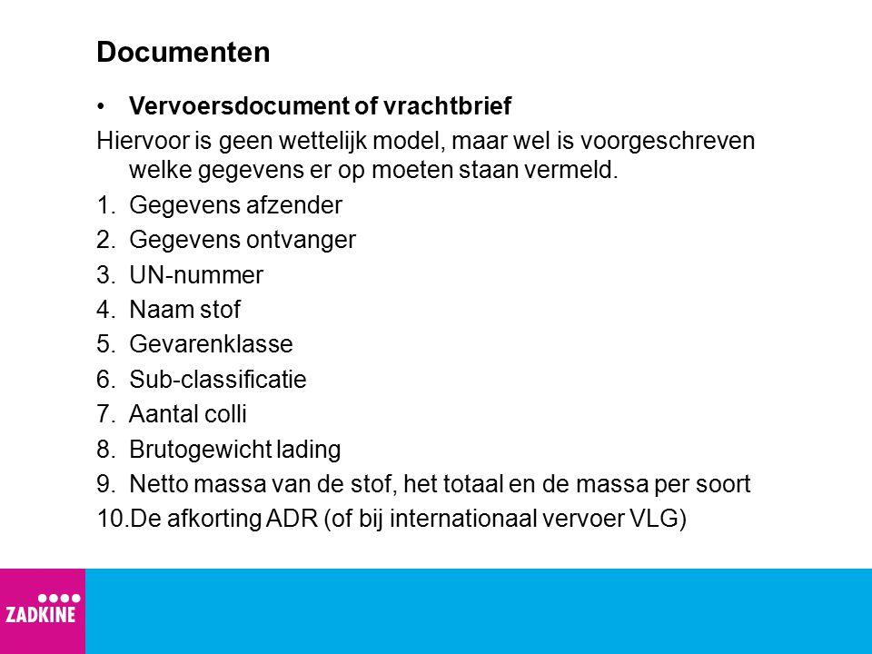 Documenten Vervoersdocument of vrachtbrief