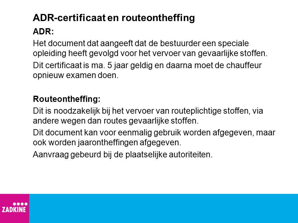ADR-certificaat en routeontheffing