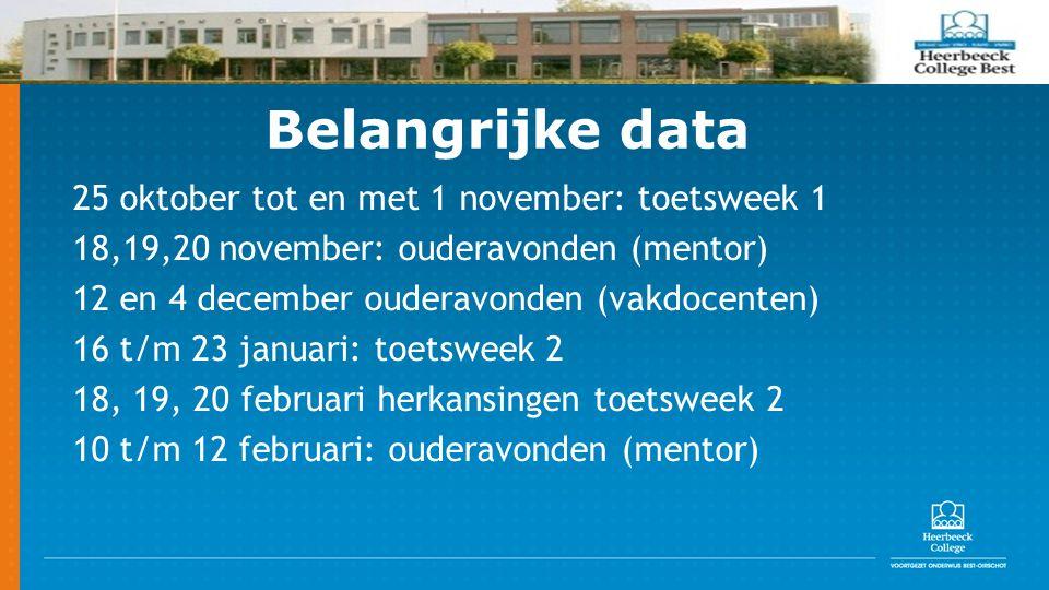 Belangrijke data 25 oktober tot en met 1 november: toetsweek 1