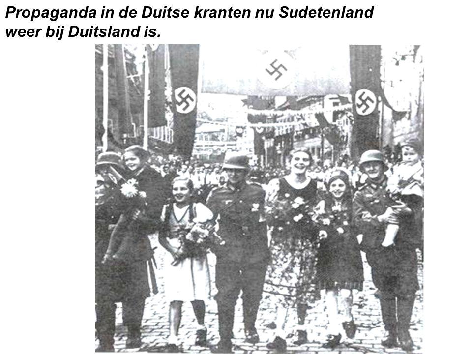 Propaganda in de Duitse kranten nu Sudetenland weer bij Duitsland is.