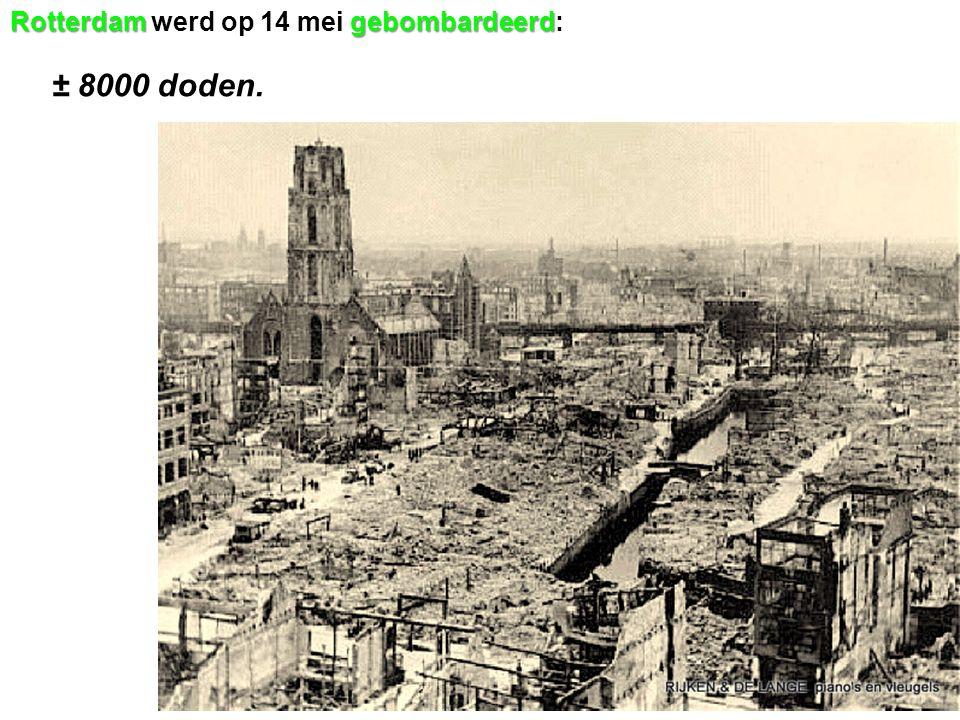 Rotterdam werd op 14 mei gebombardeerd: