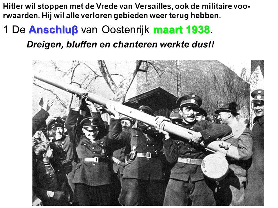 1 De Anschluβ van Oostenrijk maart 1938.