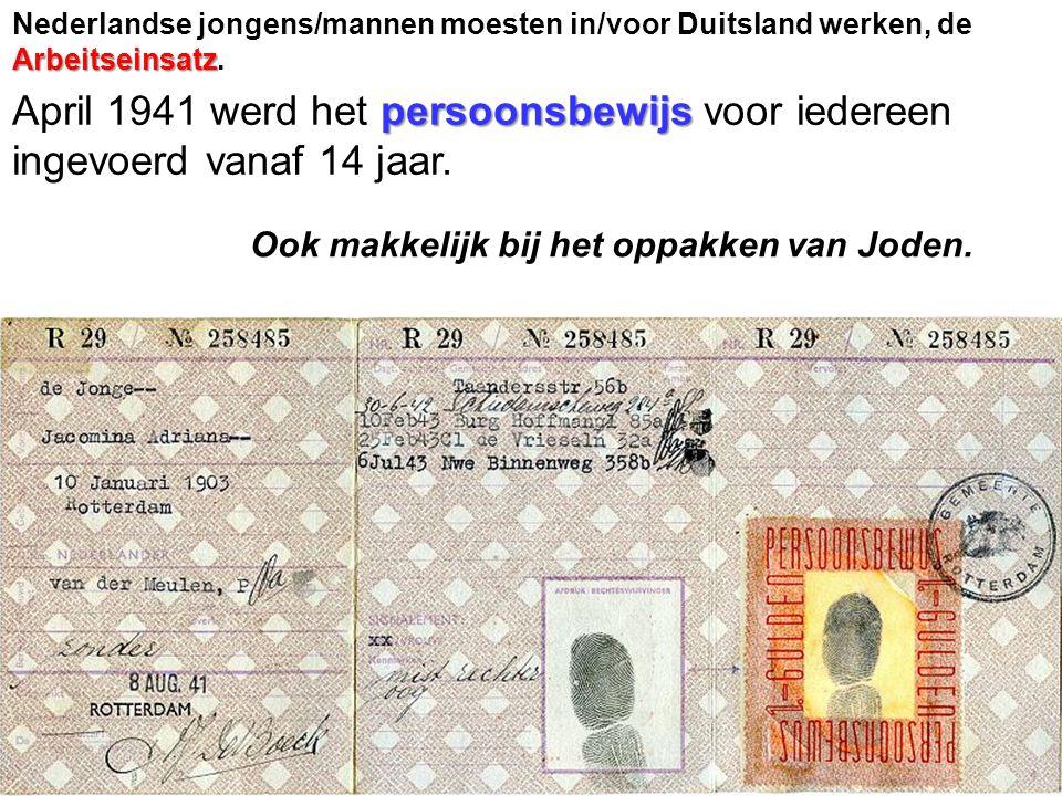 Nederlandse jongens/mannen moesten in/voor Duitsland werken, de Arbeitseinsatz.