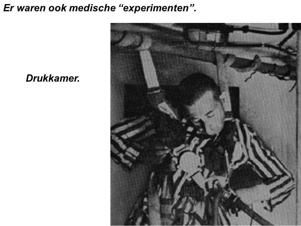 Er waren ook medische experimenten .
