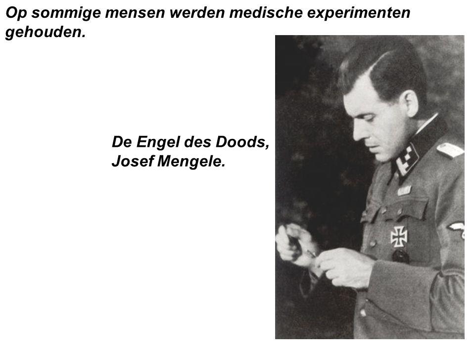 Op sommige mensen werden medische experimenten gehouden.