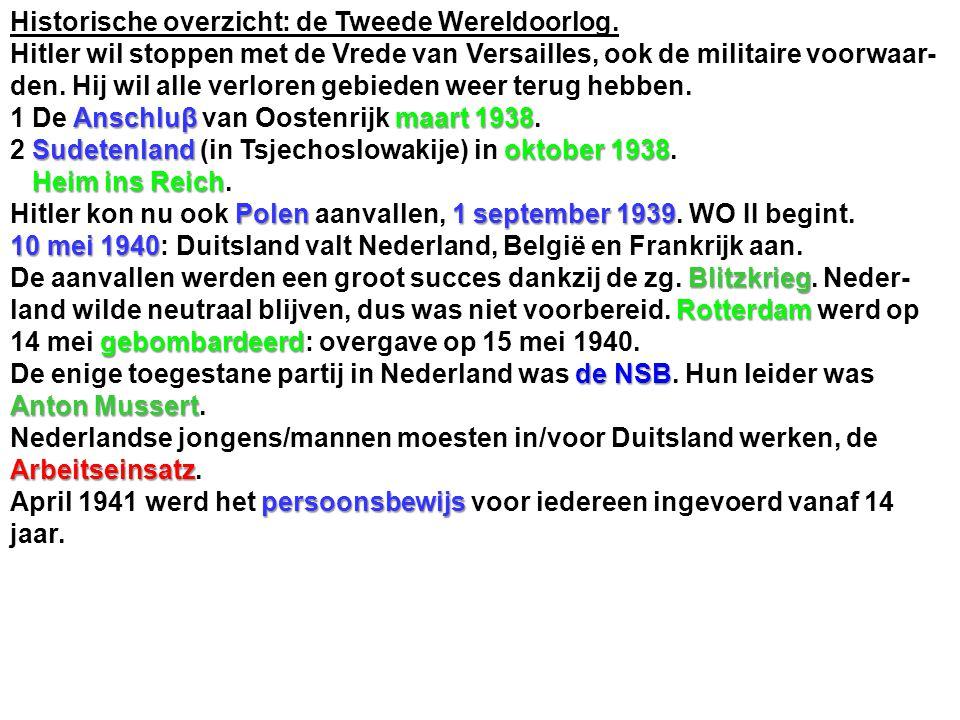 Historische overzicht: de Tweede Wereldoorlog.