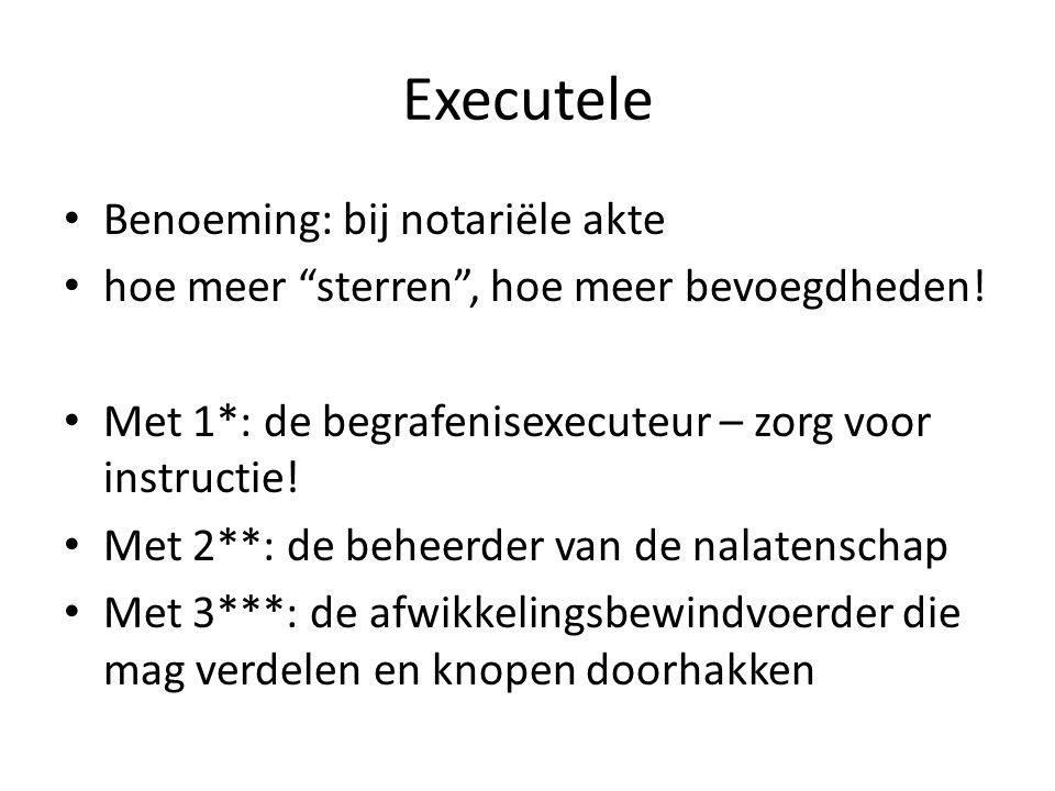 Executele Benoeming: bij notariële akte