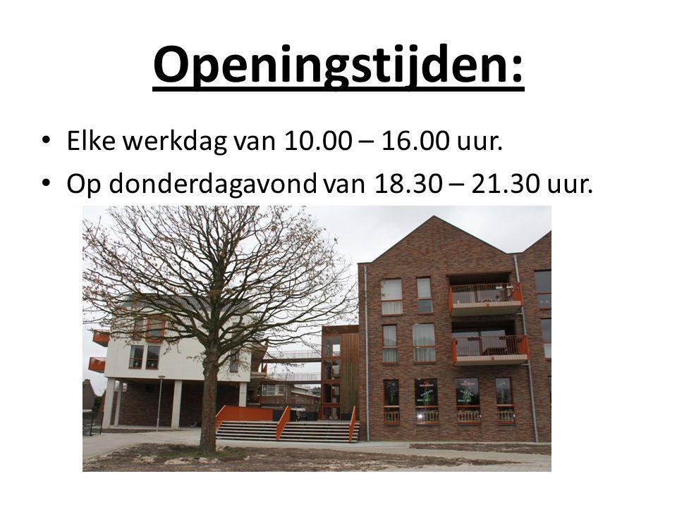 Openingstijden: Elke werkdag van 10.00 – 16.00 uur.