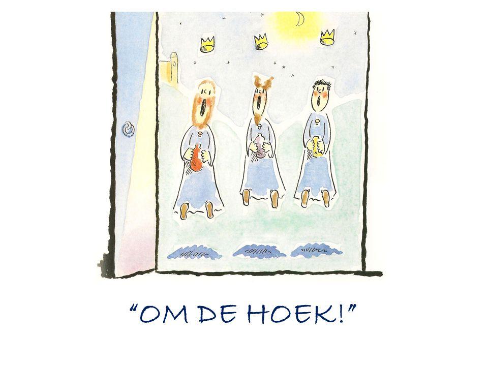 OM DE HOEK!