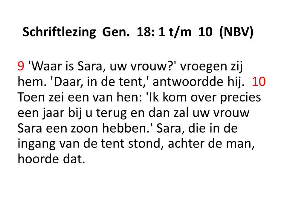 Schriftlezing Gen. 18: 1 t/m 10 (NBV)