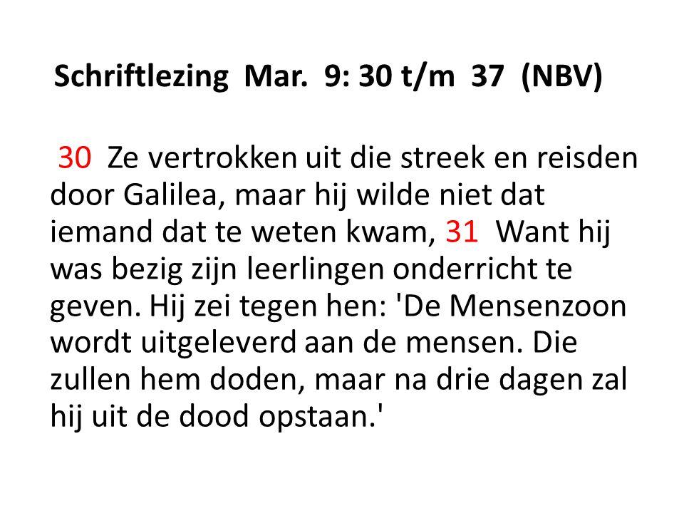 Schriftlezing Mar. 9: 30 t/m 37 (NBV)