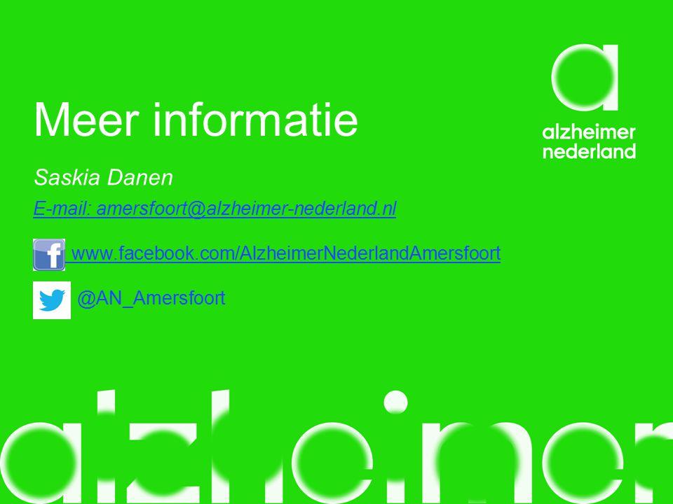Meer informatie Saskia Danen E-mail: amersfoort@alzheimer-nederland.nl