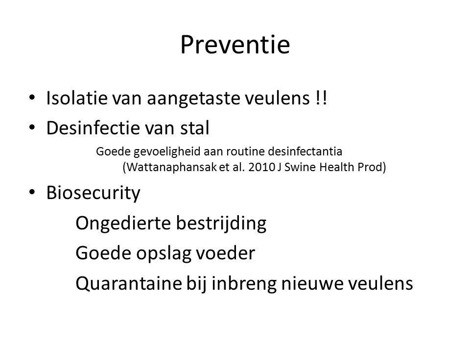 Preventie Isolatie van aangetaste veulens !! Desinfectie van stal