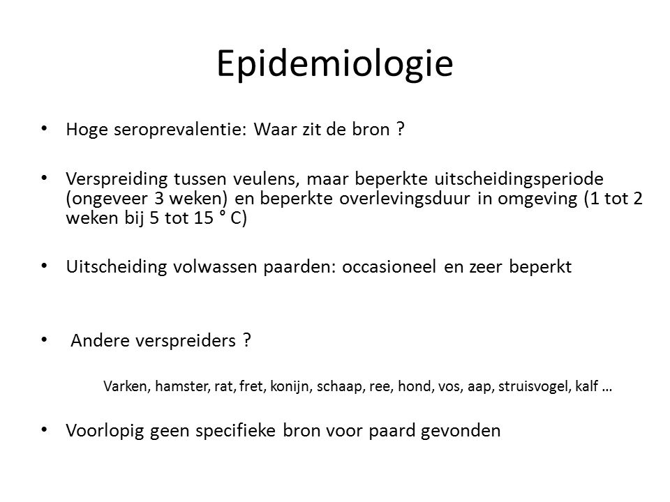 Epidemiologie Hoge seroprevalentie: Waar zit de bron
