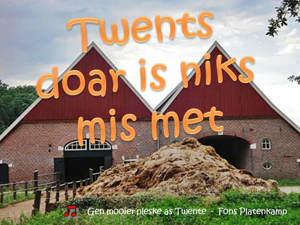 Twents doar is niks mis met
