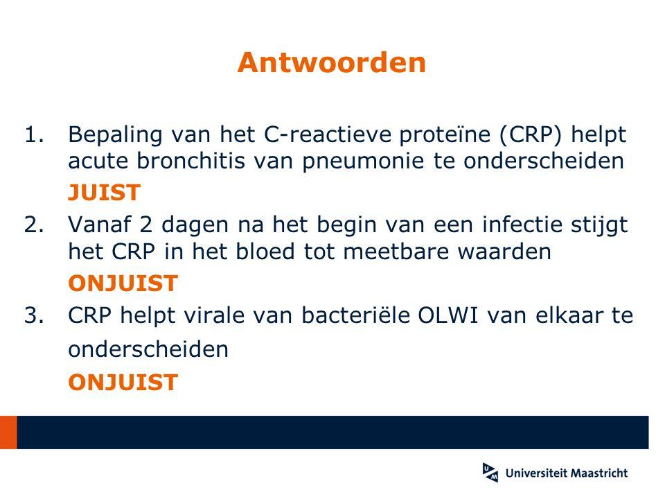 Antwoorden Bepaling van het C-reactieve proteïne (CRP) helpt acute bronchitis van pneumonie te onderscheiden.