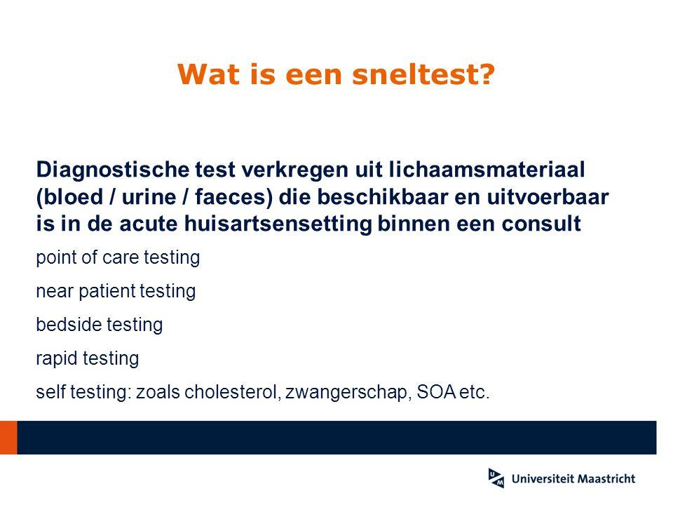 Wat is een sneltest Diagnostische test verkregen uit lichaamsmateriaal.