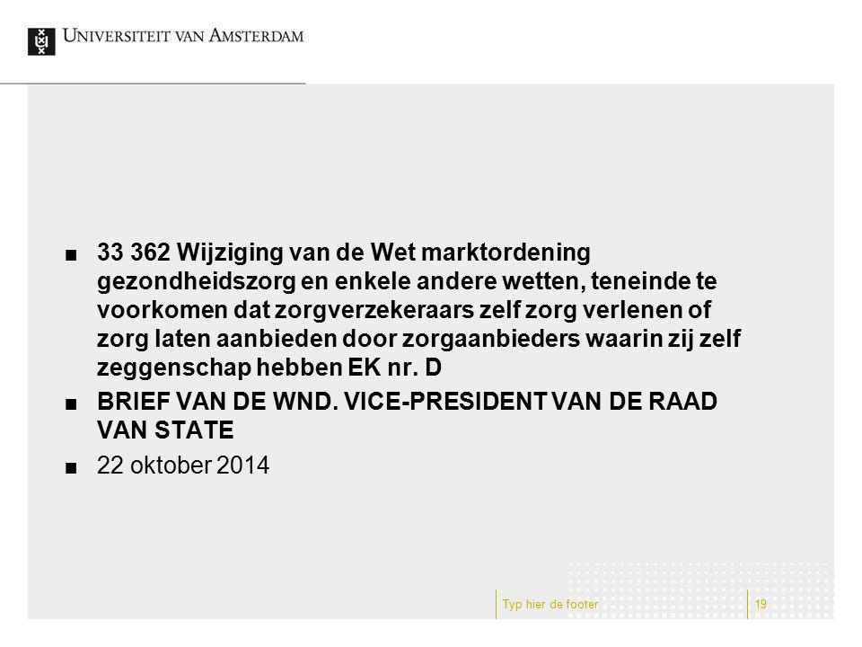 BRIEF VAN DE WND. VICE-PRESIDENT VAN DE RAAD VAN STATE 22 oktober 2014
