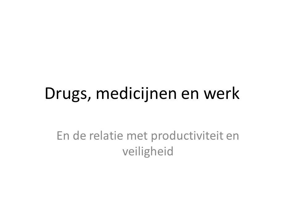 Drugs, medicijnen en werk