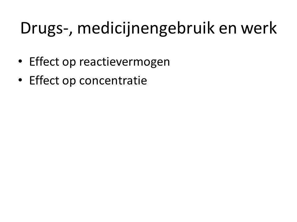 Drugs-, medicijnengebruik en werk