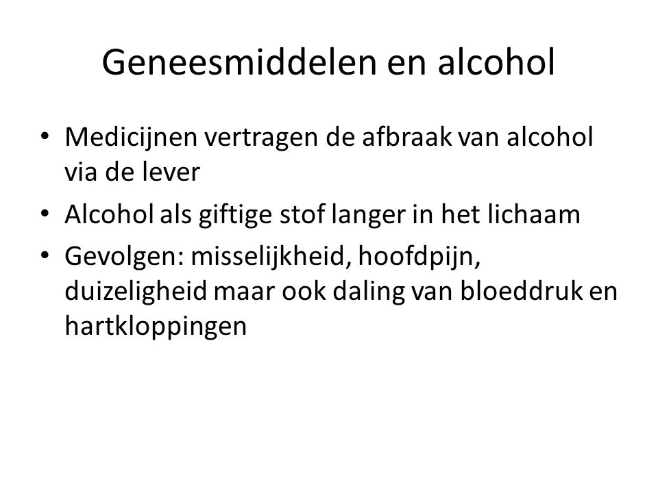 Geneesmiddelen en alcohol