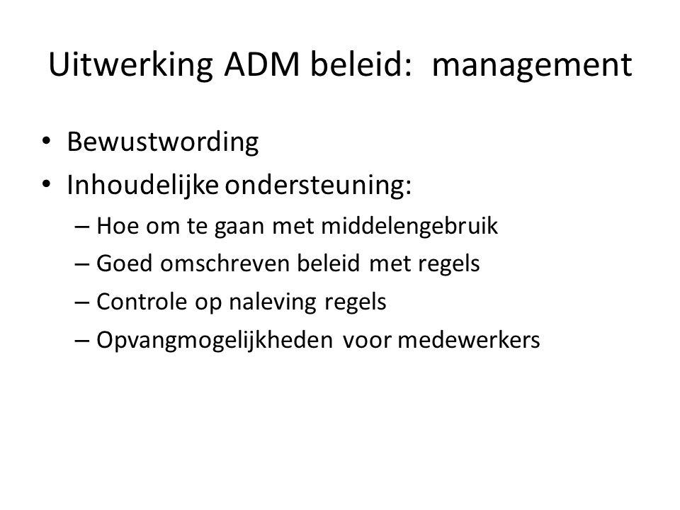 Uitwerking ADM beleid: management