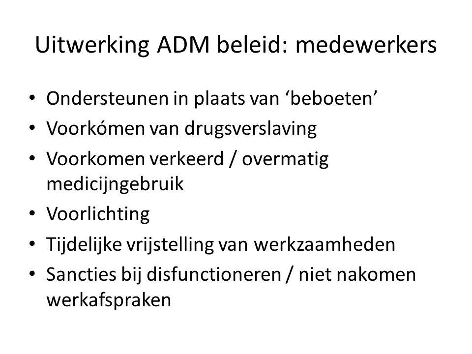 Uitwerking ADM beleid: medewerkers
