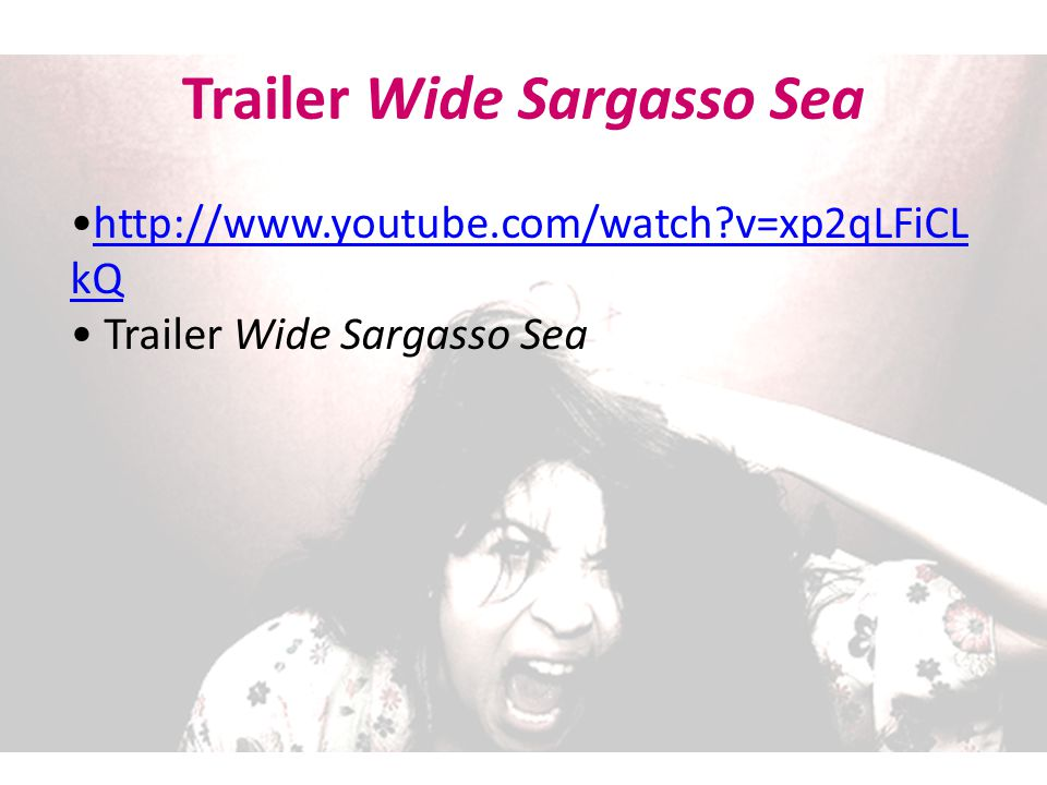 Trailer Wide Sargasso Sea