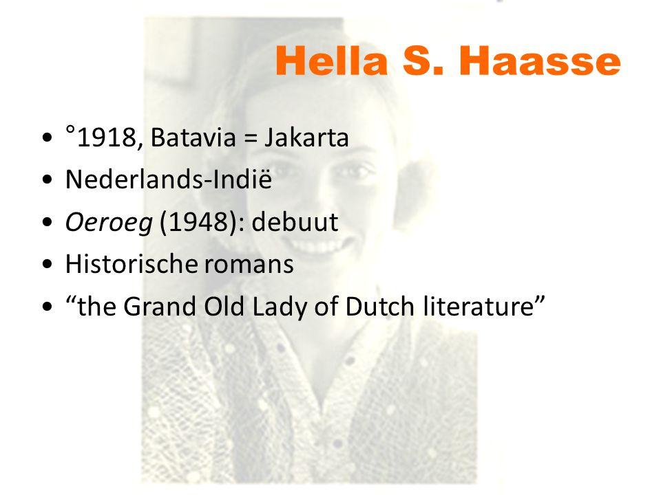 Hella S. Haasse °1918, Batavia = Jakarta Nederlands-Indië