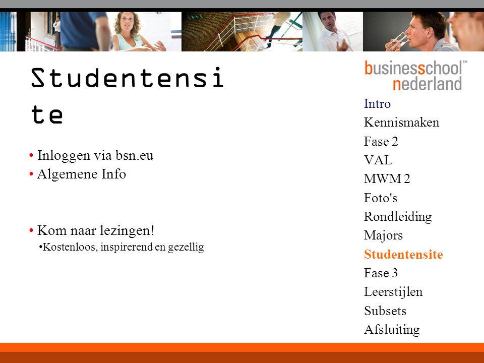 Studentensite Inloggen via bsn.eu Algemene Info Kom naar lezingen!