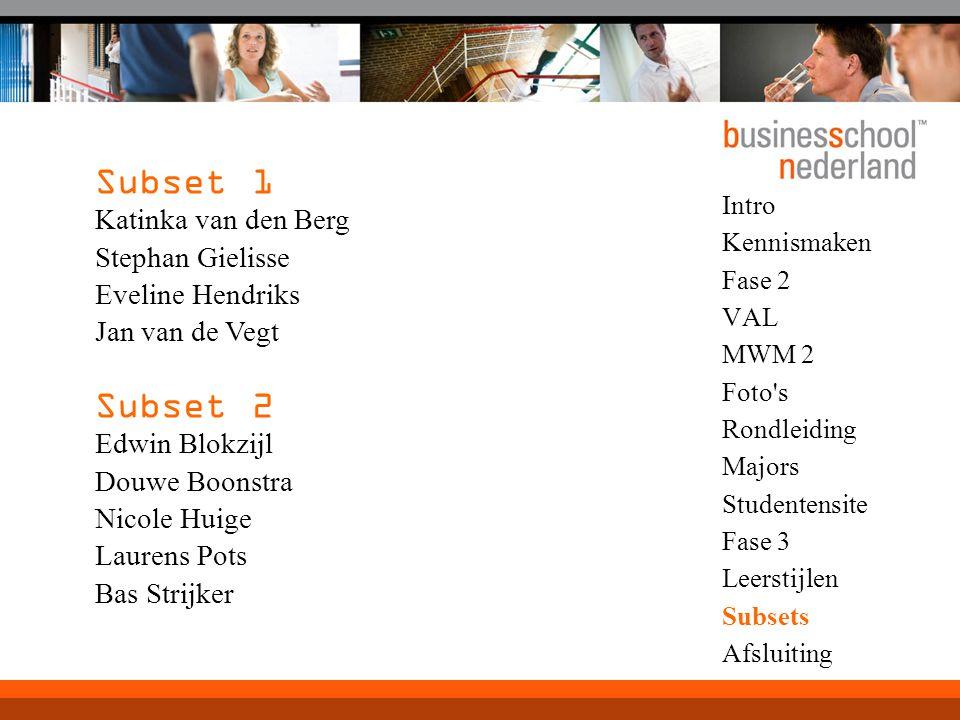 Subset 1 Subset 2 Katinka van den Berg Stephan Gielisse