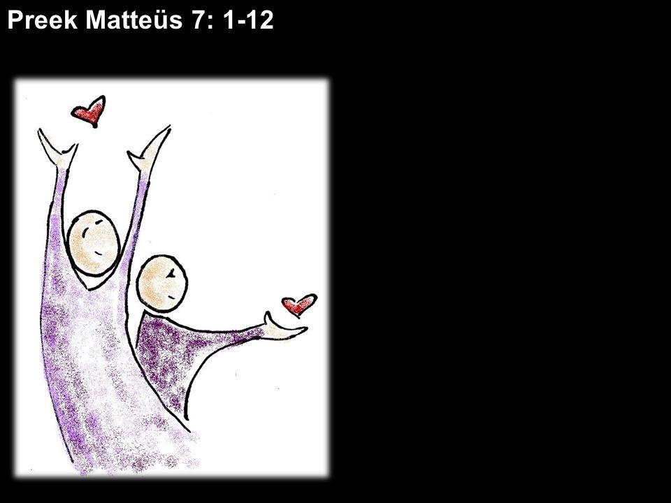 Preek Matteüs 7: 1-12