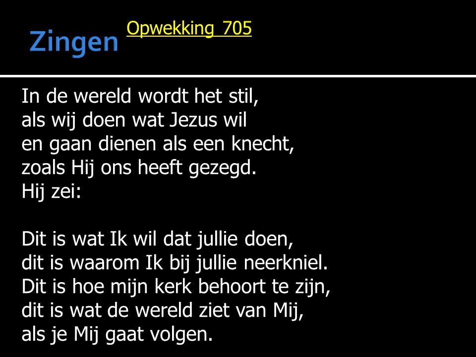 Zingen In de wereld wordt het stil, als wij doen wat Jezus wil