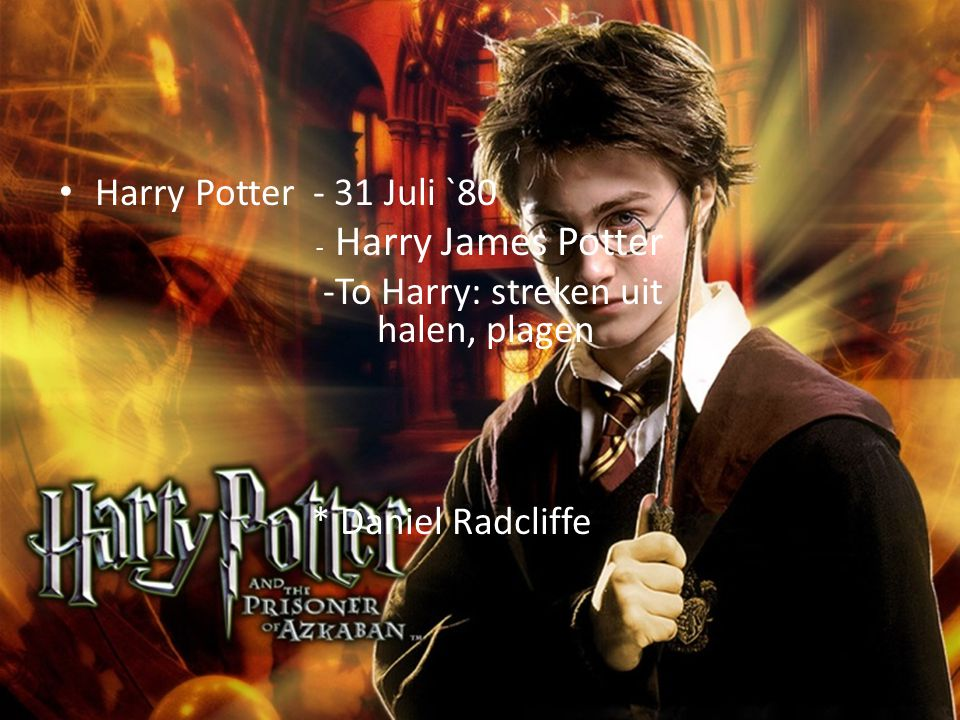 personages Harry Potter - 31 Juli `80