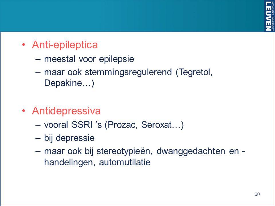 Anti-epileptica Antidepressiva meestal voor epilepsie