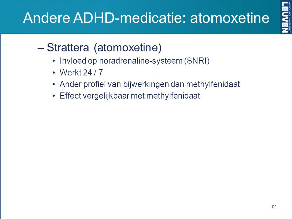 Andere ADHD-medicatie: atomoxetine