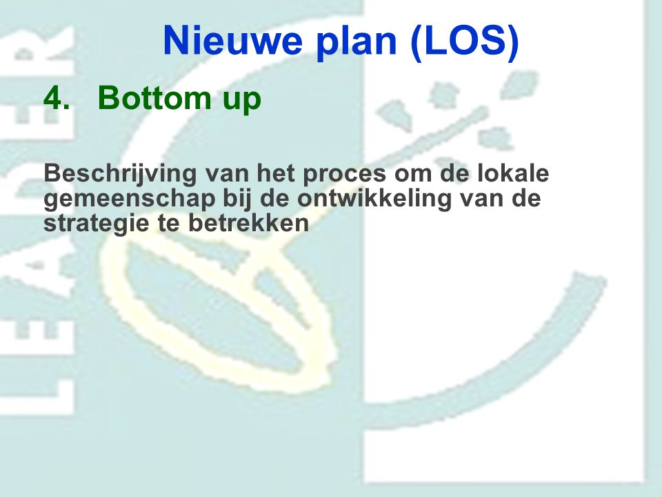 Nieuwe plan (LOS) Bottom up