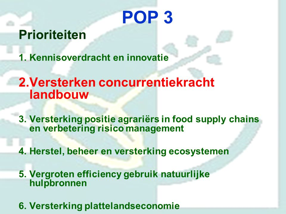 POP 3 Prioriteiten Versterken concurrentiekracht landbouw