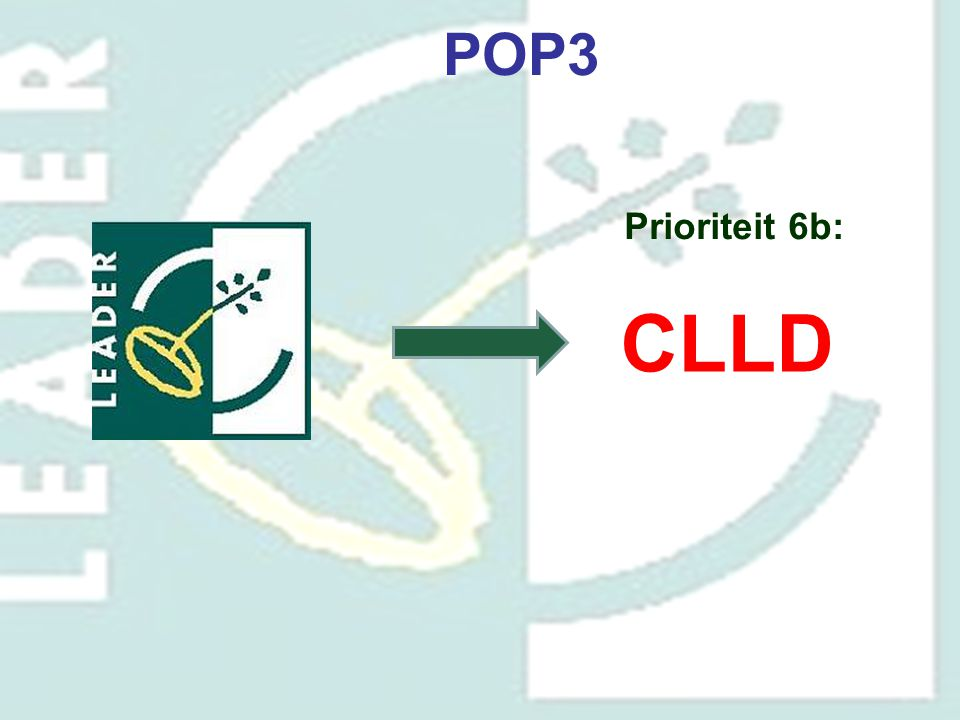 POP3 Prioriteit 6b: CLLD.