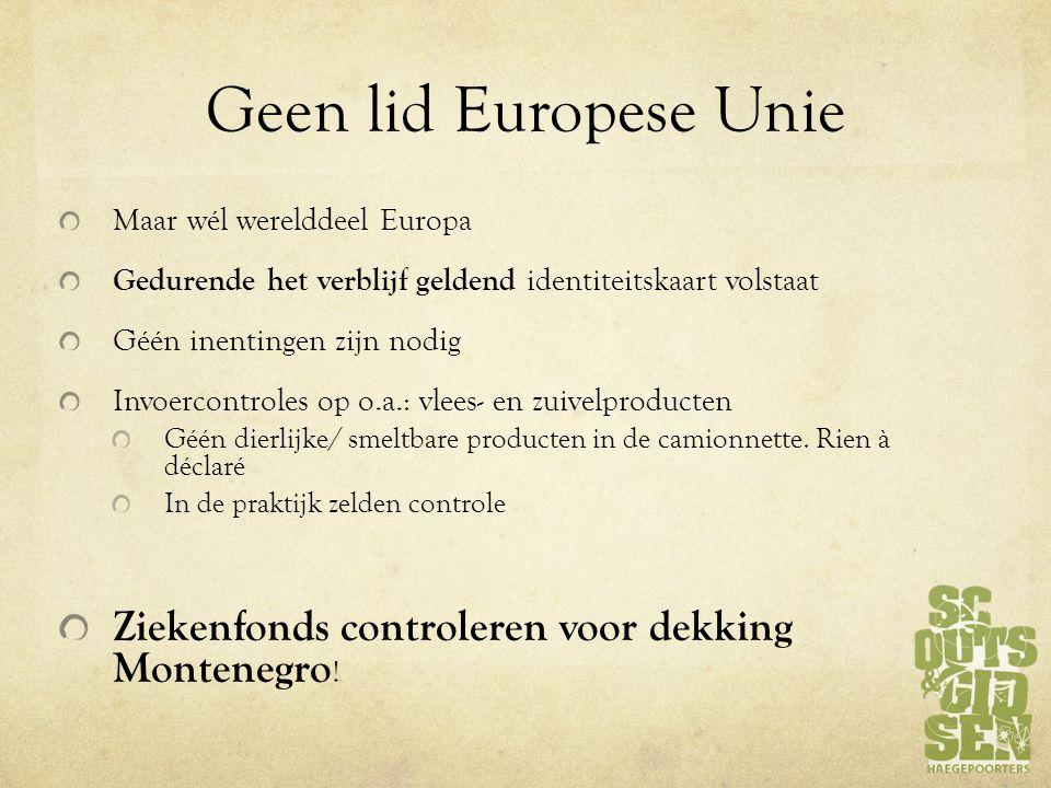 Geen lid Europese Unie Maar wél werelddeel Europa. Gedurende het verblijf geldend identiteitskaart volstaat.