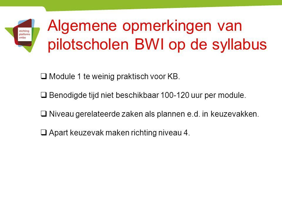 Algemene opmerkingen van pilotscholen BWI op de syllabus