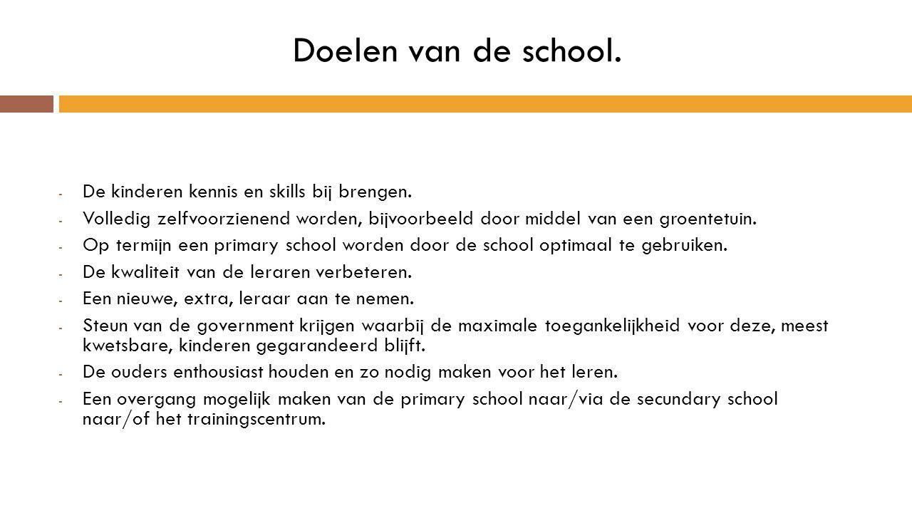 Doelen van de school. De kinderen kennis en skills bij brengen.