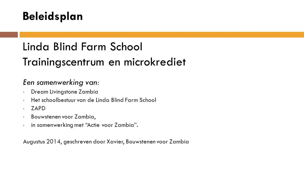 Beleidsplan Linda Blind Farm School Trainingscentrum en microkrediet