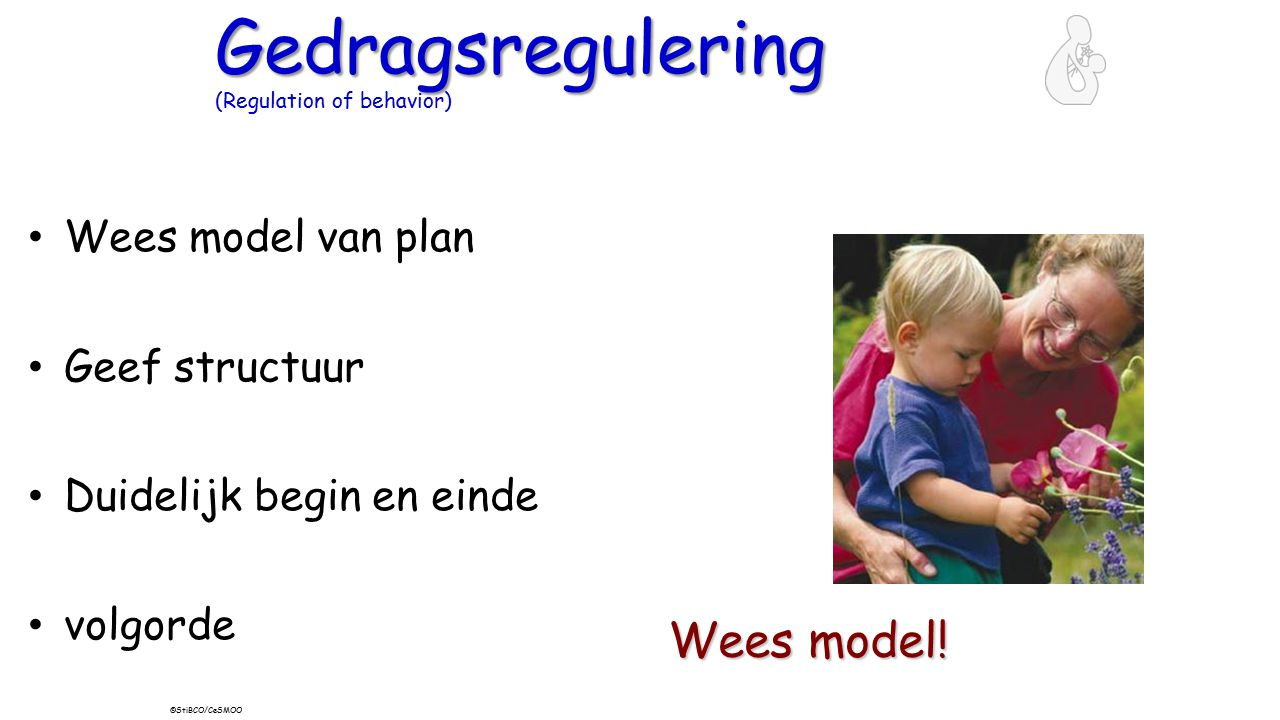 Gedragsregulering (Regulation of behavior)