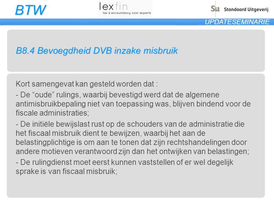 B8.4 Bevoegdheid DVB inzake misbruik